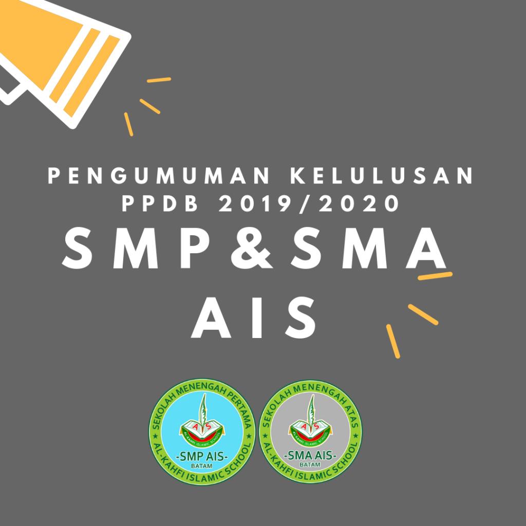 Pengumuman Kelulusan Penerimaan Peserta Didik Baru 2019/2020 SMP & SMA AIS