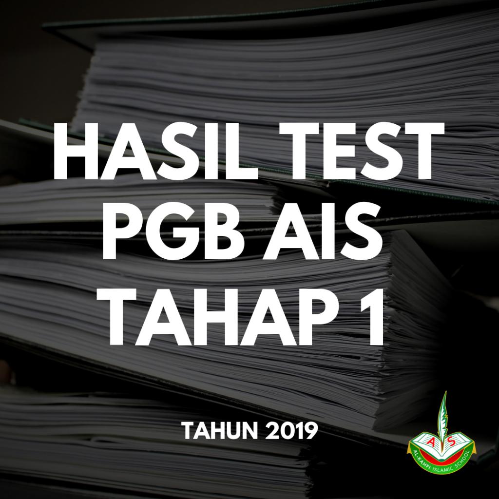 Hasil test PGB AIS tahap 1 – Sekolah Islam Bagus di Batam