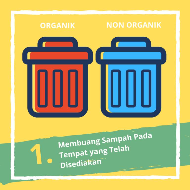 Membuang sampah pada tempat yang telah disediakan